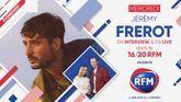 Mercredi 2 décembre: Jérémy Frerot est l'invité du 16/20 RFM