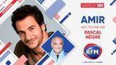 Samedi 20 février : Amir est l'invité de Pascal Nègre