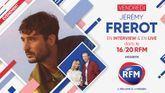 Vendredi 15 octobre : Jérémy Frerot est l'invité du 16/20 RFM !