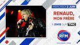 RFM partenaire du documentaire « Renaud, mon frère : Le chanteur préféré des français » diffusé sur TMC !