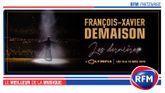 RFM partenaire du spectacle de François-Xavier Demaison