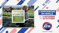 RFM Partenaire de L'hippodrome en famille