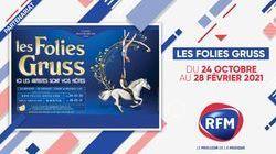 RFM partenaire du spectacle «Les Folies Gruss»