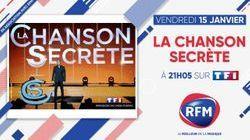 Vendredi 15 janvier, à 21h05 : RFM partenaire de «La Chanson Secrète» sur TF1