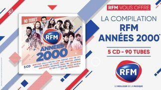 RFM vous offre sa nouvelle compilation : «RFM Années 2000»