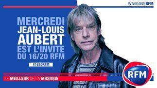 Mercredi 26 février : Jean-Louis Aubert est l'invité du 16/20