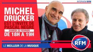Samedi 22 février, Michel Drucker est l'invité de Pascal Nègre